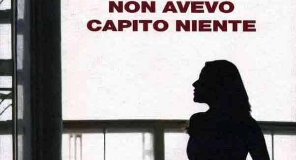 NON AVEVO CAPITO NIENTE