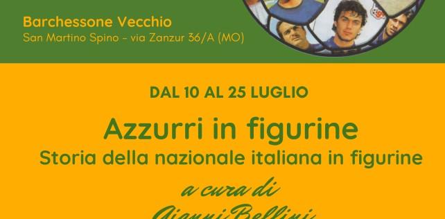 """MIRANDOLA, SAN MARTINO SPINO: """"AZZURRI IN FIGURINE. STORIA DELLA NAZIONALE ITALIANA IN FIGURINE"""" LA NUOVA MOSTRA AL BARCHESSONE VECCHIO DEDICATA ALLA COMPAGINE AZZURRA. SI TERRÀ DA SABATO 10 A DOMENICA 25 LUGLIO 2021"""